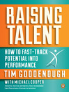 Raising Talent (eBook): How to Fast-Track Potential into Performance