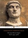 The Later Roman Empire (eBook): (a.D. 354-378)