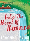 Into the Heart of Borneo (eBook)