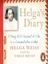 Helga's Diary (MP3): A Young Girl's Account of Life in a Concentration Camp