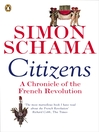 Citizens (eBook): A Chronicle of The French Revolution