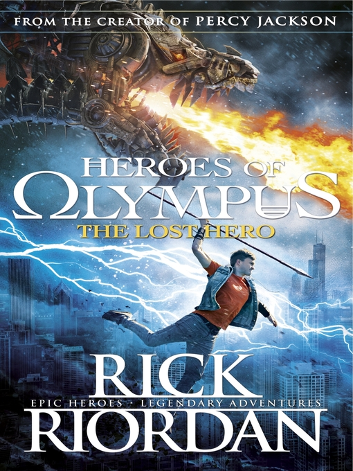 The Lost Hero The Heroes of Olympus Series, Book 1