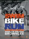 Swim, Bike, Run (eBook): Our Triathlon Story