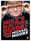 Mike's Election Guide 2008 (MP3)