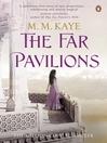 The Far Pavilions (eBook)