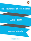 The Tribulations of Tata Finance (eBook)