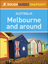 Rough Guides Snapshot Australia (eBook): Melbourne and Around