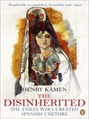The Disinherited (eBook): The Exiles Who Created Spanish Culture