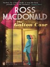 The Galton Case (eBook): Lew Archer Series, Book 8