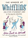 The Wonder of Whiffling (eBook): (and other extraordinary words in the English language)