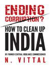 Ending Corruption? (eBook): How to Clean Up India