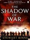 The Shadow of War (eBook): Great War Series, Book 1