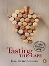 Tasting the Cape--Guide to the Cape Winelands (eBook): Guide to the Cape Winelands