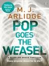 Pop Goes the Weasel (eBook): Helen Grace Series, Book 2