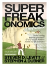 Superfreakonomics (eBook): Global Cooling, Patriotic Prostitutes and Why Suicide Bombers Should Buy Life Insurance