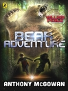 Bear Adventure (eBook): Willard Price Series, Book 3