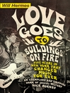 Love Goes to Buildings on Fire (eBook): Five Years in New York That Changed Music Forever