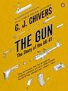 The Gun (eBook): The Story of the AK-47