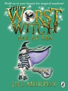 The Worst Witch All at Sea (eBook): Worst Witch Series, Book 4