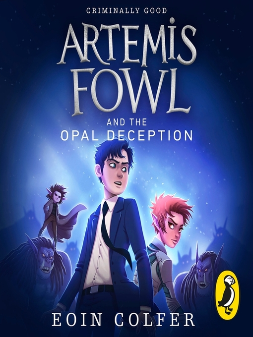 Artemis Fowl and the Opal Deception (MP3): Artemis Fowl Series, Book 4