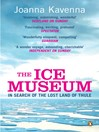 The Ice Museum (eBook): In Search of the Lost Land of Thule