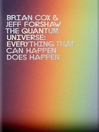 The Quantum Universe (eBook): Everything that can happen does happen