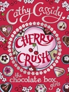 Cherry Crush (eBook): Cherry Crush