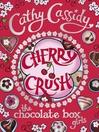 Cherry Crush (eBook): Cherry Crush