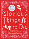 Glorious Things to Do (eBook)