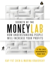 Secrets of the Moneylab (eBook): How Understanding People Will Increase Your Profits