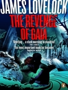 The Revenge of Gaia (eBook): Why the Earth is Fighting Back and How We Can Still Save Humanity