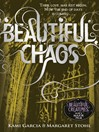 Beautiful Chaos (Book 3) (eBook)