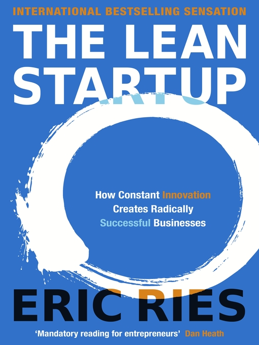 The Lean Startup (eBook): How Constant Innovation Creates Radically Successful Businesses