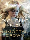 The Immortal Crown (eBook): Age of X Series, Book 2