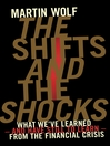 The Shifts and the Shocks (eBook): What We've Learned—and Have Still to Learn—from the Financial Crisis