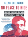 No Place to Hide (eBook): Edward Snowden, the NSA, and the Surveillance State