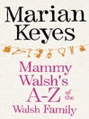 Mammy Walsh's A-Z of the Walsh Family (eBook): An Ebook Short