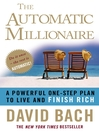 The Automatic Millionaire (eBook): A Powerful One-step Plan to Live and Finish Rich