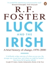 Luck and the Irish (eBook): A Brief History of Change, 1970-2000