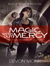 Magic Without Mercy (eBook): Allie Beckstrom Series, Book 8