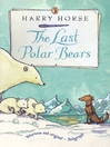 The Last Polar Bears (eBook)