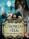 Chronicles of Egg (MP3): Deadweather and Sunrise