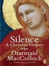 Silence (eBook): A Christian History