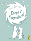 Comet in Moominland (MP3): Moomintroll Series, Book 2