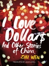 I Love Dollars (eBook): And Other Stories of China