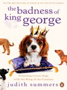 The Badness of King George (eBook)