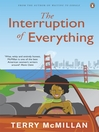The Interruption of Everything (eBook)