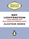 Roy Lichtenstein (Penguin Special) (eBook): How Modern Art Was Saved by Donald Duck