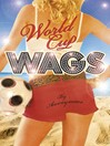 World Cup WAGS (eBook)