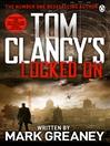 Locked On (eBook): Jack Ryan Series, Book 14